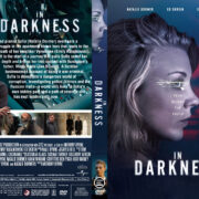 In Darkness (2018) R1 Custom DVD Cover