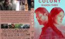 Colony: Season 3 (2018) R1 Custom DVD Cover