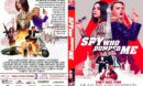 The Spy Who Dumped Me (2018 ) R1 CUSTOM DVD Cover & Label