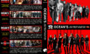 Ocean's: The Complete Collection (2001-2018) R1 Custom DVD Cover