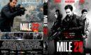 Mile 22 (2018) R1 CUSTOM DVD Cover & Label
