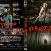 He's Out There (2018) R1 CUSTOM DVD Covers & Label