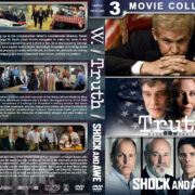 W. / Truth / Shock and Awe Triple Feature (2008-2017) R1 Custom DVD Cover