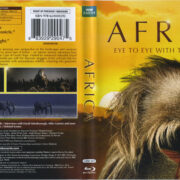 Africa: Eye To Eye With The Unknown (2013) Blu-Ray Cover & Labels