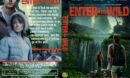 Enter The Wild (2018) R1 Custom DVD Cover