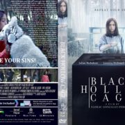 Black Hollow Cage (2017) R0 CUSTOM DVD Cover & Label