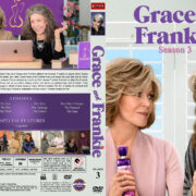Grace and Frankie - Season 3 (2017) R1 Custom DVD Cover & Labels