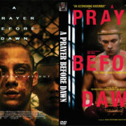 A Prayer Before Dawn (2018) R0 Custom DVD Cover & Label