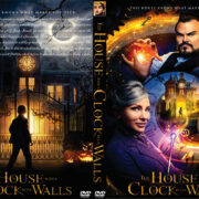 The House with a Clock in Its Walls (2018) R0 Custom DVD Cover & Label