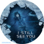 I Still See You (2018) R0 Custom Clean Label