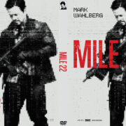 Mile 22 (2018) R0 Custom DVD Cover & Label