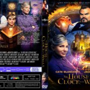 The House With A Clock In Its Walls (2018) R1 CUSTOM DVD Cover & Label