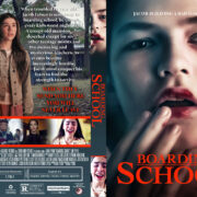 Boarding School (2018) R1 Custom DVD Cover