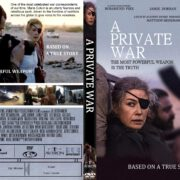 A Private War (2018) R0 CUSTOM DVD Cover & Label