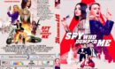 The Spy Who Dumped Me (2018) R1 CUSTOM DVD Cover & Label