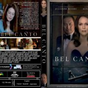 Bel Canto (2018) R1 CUSTOM DVD Cover & Label