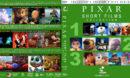 Pixar Short Films Collection - Volumes 1, 2 & 3 (2012-2018) R1 Custom Blu-Ray Cover