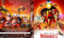 Incredibles 2 (2018) R1 Custom DVD Cover