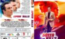 Speed Kills (2018) R0 Custom DVD Cover & Label
