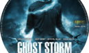 Ghost Storm (2011) R1 Custom DVD Label
