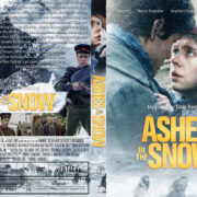 Ashes in the Snow (2018) R1 Custom DVD Cover