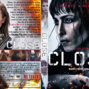 Close (2019) R1 Custom DVD Cover