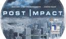 Post Impact (2004) R0 Custom Label