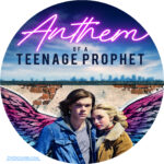 Anthem of a Teenage Prophet (2018) Custom Clean Label