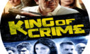 King of Crime (2018) R0 Custom Clean Label