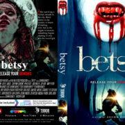 Betsy (2019) R1 Custom DVD Cover