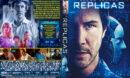 Replicas (2019) R1 Custom DVD Cover