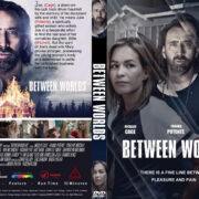 Between Worlds (2018) R0 Custom DVD Cover
