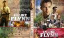 In Like Flynn (2018) R1 Custom DVD Cover