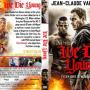We Die Young (2019) R1 Custom DVD Cover