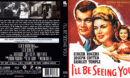 I'll Be Seeing You (1944) R1 Blu-Ray Cover & Label