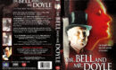 DR. BELL AND MR. DOYLE (2000) R1 DVD COVER & LABEL