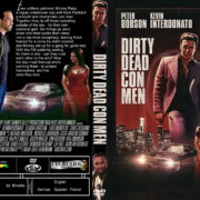Dirty Dead Con Men (2018) R1 Custom DVD Cover