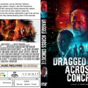 Dragged Across Concrete (2018) R0 Custom DVD Cover