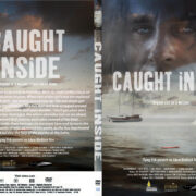 Caught Inside (2010) R1 CUSTOM SLIM DVD COVER