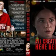 All Creatures Here Below (2018) R0 Custom DVD COVER