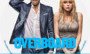 Overboard (2018) R1 Custom DVD Label