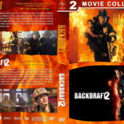 Backdraft Double Feature (1991-2019) R1 Custom DVD Cover
