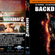 Backdraft 2 (2019) R0 Custom Blu-Ray Cover