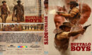 Buffalo Boys (2019) R0 Custom Blu-Ray Cover