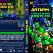 Batman vs. Teenage Mutant Ninja Turtles (2019) R1 Custom DVD Covers