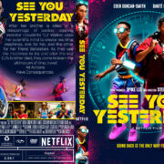 See You Yesterday (2019) R1 Custom DVD Cover