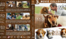 A Dog's Purpose / A Dog's Way Home / A Dog's Journey Triple Feature R1 Custom Blu-Ray Cover