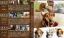 A Dog's Purpose / A Dog's Way Home / A Dog's Journey Triple Feature R1 Custom DVD Cover
