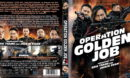 Operation Golden Job (2018) R0 German Custom Blu-Ray Cover