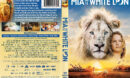 Mia and the White Lion (2018) R1 DVD Cover